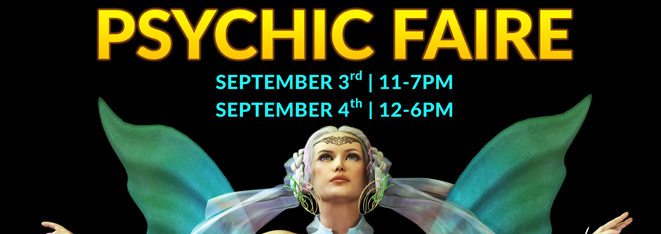 Psychic Faire September 3rd 4th