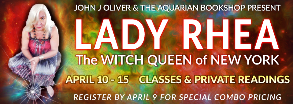 Lady Rhea Classes and Private Readings April 2017