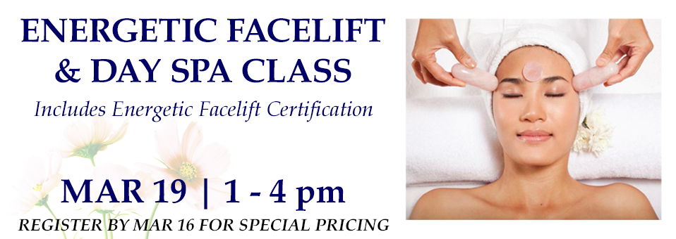 Energetic Facelift Certification and Day Spa with JR Adams
