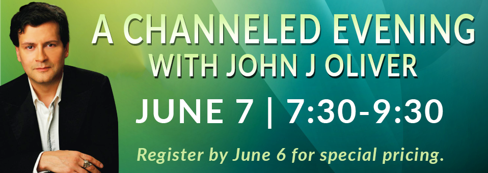 Channeled Evening with John J Oliver Jerhoam June 7