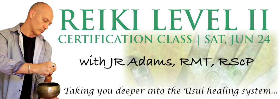Reiki Level 2 Certification June 2017