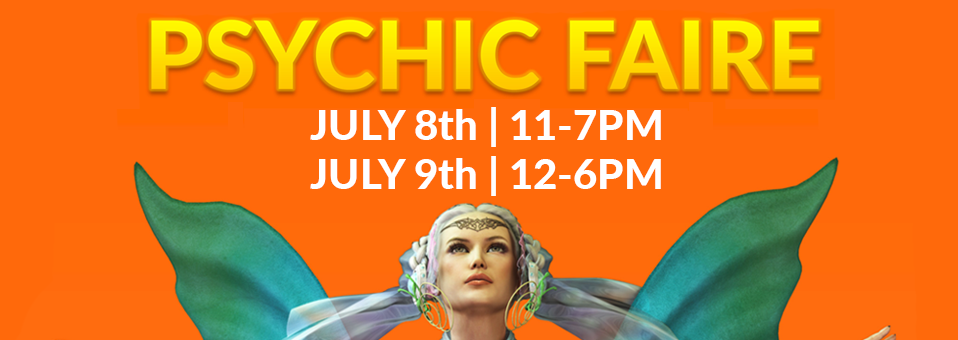 Psychic Faire July 8 & 9 2017