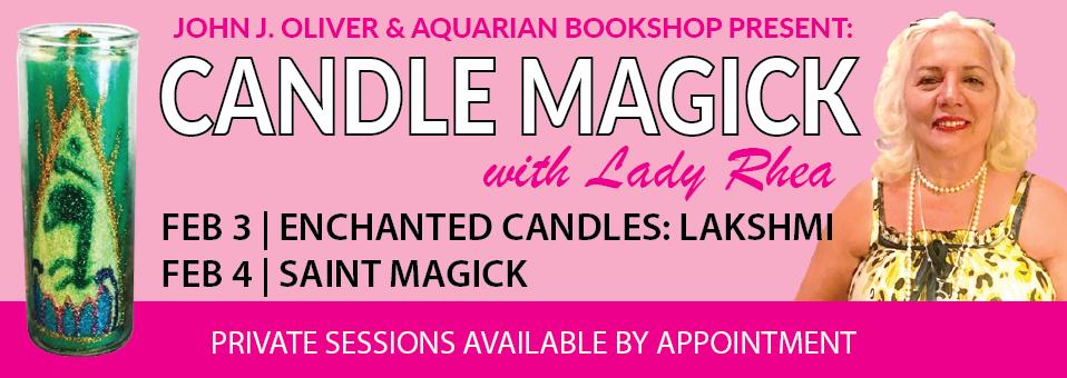 Candle Magick with Lady Rhea Feb 2018