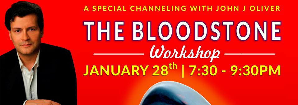 Bloodstone Workshop with John J Oliver Channeling Jerhoam