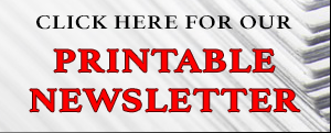 Click Here for PDF version of our Newsletter