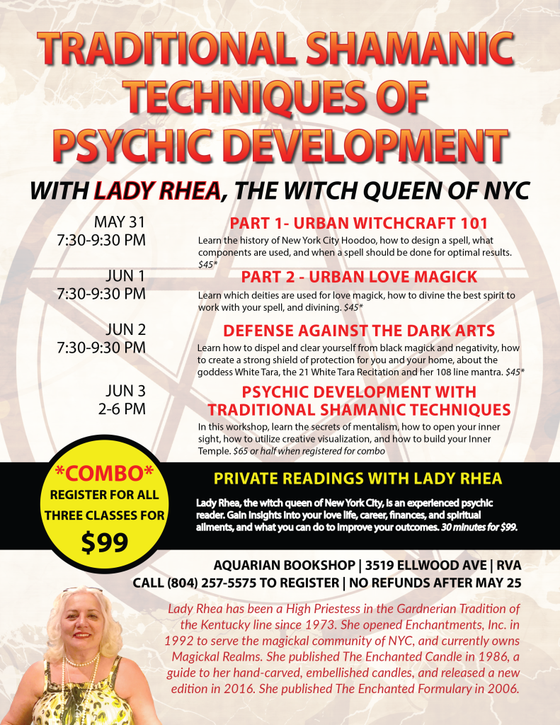 Traditional Shamanic Techniques of Psychic Development with Lady Rhea, The Witch Queen of NYC!