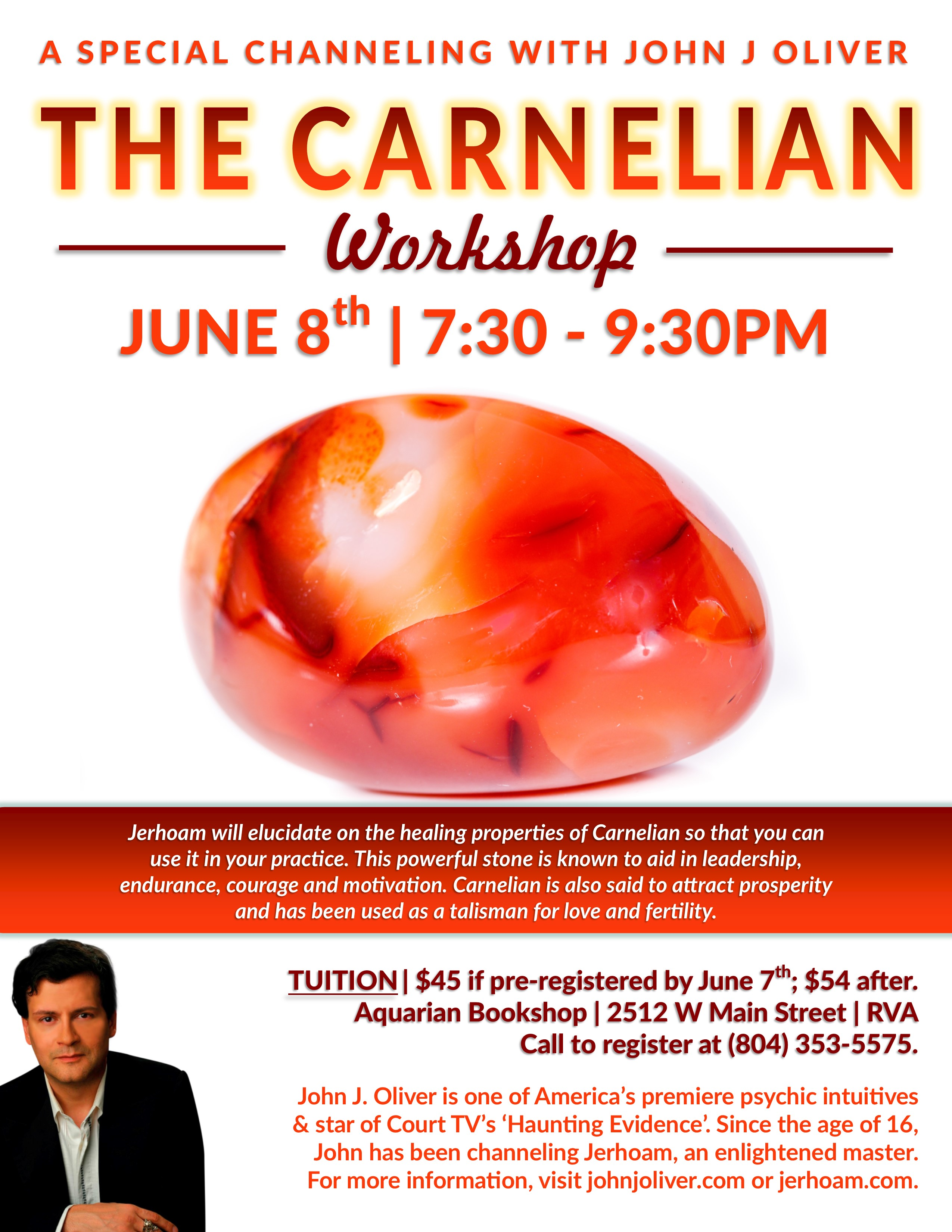 Carnelian: A Special Channeling with John J Oliver | June 8, 7:30-9:30