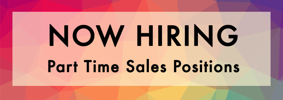 Now Hiring Part Times Sales Positions
