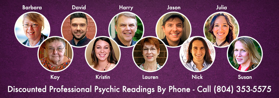 Discounted Professional Psychic Readings by Phone - Call (804) 353-5575